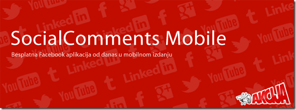 socialcomments naslovna SocialComments aplikacija od sada i u besplatnoj mobilnoj verziji